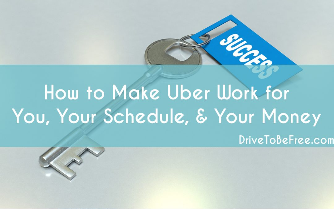 How to Make Uber Work for You, Your Schedule & Your Money